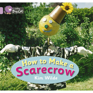 How to Make a Scarecrow: Lilac/Band 00 (BOK)