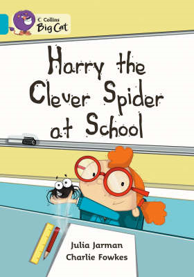 Harry the Clever Spider at School (BOK)