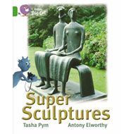Super Sculptures: Band 05/Green (BOK)