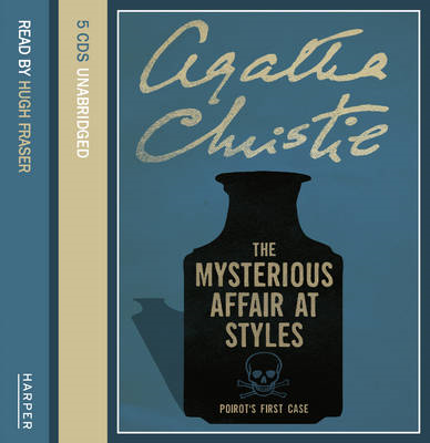 The Mysterious Affair at Styles: Complete & Unabridged (BOK)