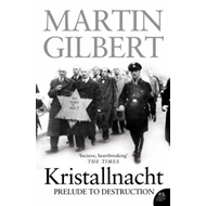 Kristallnacht: Prelude to Destruction (BOK)