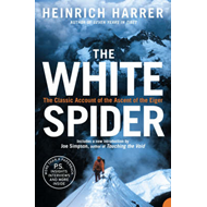 The White Spider: The Classic Account of the Ascent of the Eiger (BOK)