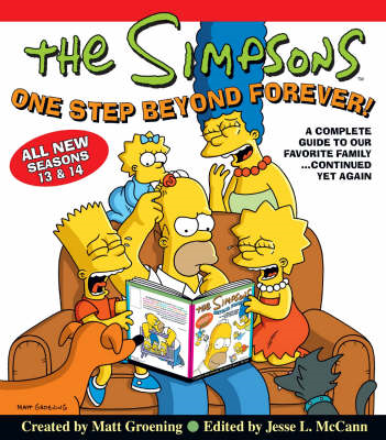 "The ""Simpsons"" One Step Beyond Forever!: A Complete Guide to Seasons 13 and 14 (BOK)"