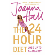 The 24 Hour Diet: Lose Up to 4lbs in a Day (BOK)