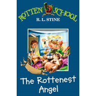 The Rottenest Angel (BOK)
