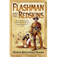 Flashman and the Redskins (BOK)