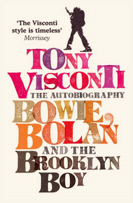 Tony Visconti: The Autobiography (BOK)