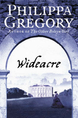 Wideacre (the Wideacre Trilogy, Book 1) (BOK)