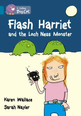 Flash Harriet and the Loch Ness Monster (BOK)
