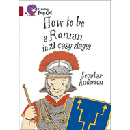 How to be a Roman: Phase 7, Bk. 6: Band 14/Ruby (BOK)