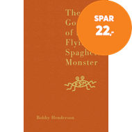Produktbilde for The Gospel of the Flying Spaghetti Monster (BOK)
