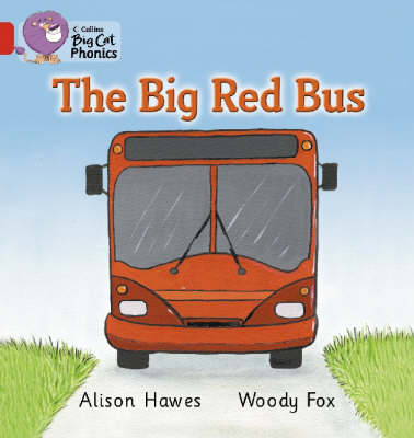 The Big Red Bus: Red A/Band 02a (BOK)