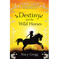 Destiny and the Wild Horses (BOK)