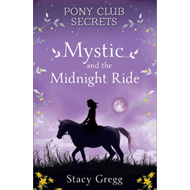 Mystic and the Midnight Ride (BOK)