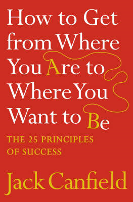 How to Get from Where You Are to Where You Want to Be (BOK)