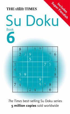 "The ""Times"" Su Doku: Bk. 6 (BOK)"