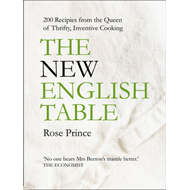 The New English Table: 200 Recipes from the Queen of Thrifty, Inventive Cooking (BOK)