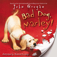Bad Dog, Marley! (BOK)