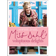Miss Dahl's Voluptuous Delights: The Art of Eating a Little of What You Fancy (BOK)