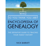 Who Do You Think You Are? Encyclopedia of Genealogy (BOK)