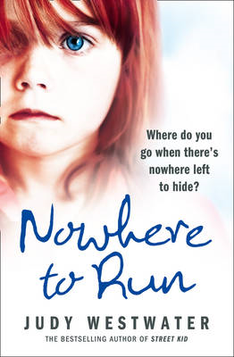 Nowhere to Run: Where Do You Go When There's Nowhere Left to Hide? (BOK)