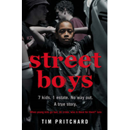 Street Boys: 7 kids. 1 estate. No way out. The Story of a Lo (BOK)