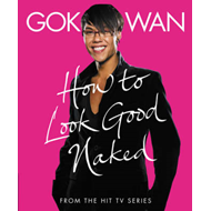 """How to Look Good Naked"": Shop for Your Shape and Look Amazing! (BOK)"
