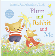 Plum and Rabbit and Me (BOK)
