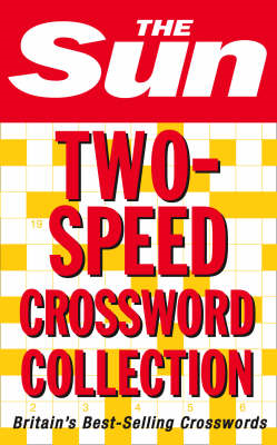 "The ""Sun"" Two Speed Crossword Collection: 160 Two-in-one Cryptic and Coffee Time Crosswords (BOK)"