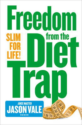Freedom from the Diet Trap (BOK)