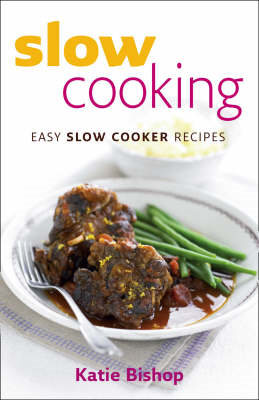 Slow Cooking: Easy Slow Cooker Recipes (BOK)
