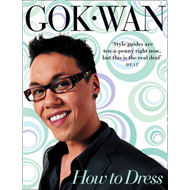 How to Dress: Your Complete Style Guide for Every Occasion (BOK)