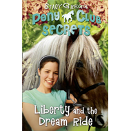 Liberty and the Dream Ride (BOK)