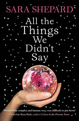 All The Things We Didn't Say (BOK)