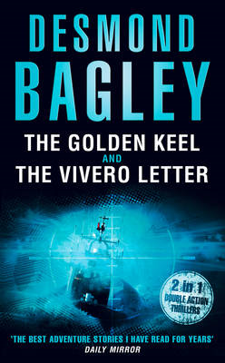 The Golden Keel: AND The Vivero Letter (BOK)