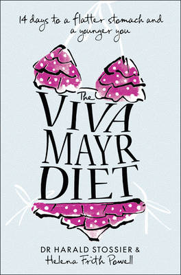 The Viva Mayr Diet: 14 Days to a Flatter Stomach and a Younger You (BOK)