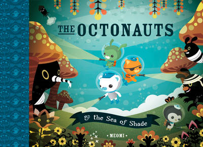 Octonauts and the Sea of Shade (BOK)