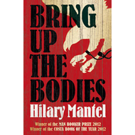 Bring up the Bodies (BOK)