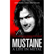 Mustaine: A Life in Metal (BOK)