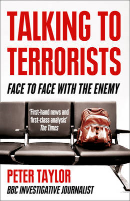 Talking to Terrorists: Face to Face with the Enemy (BOK)