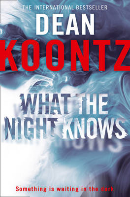 What the Night Knows (BOK)