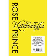 The Kitchenella: The Secrets of Women: Heroic, Simple, Nurturing Cookery - for Everyone (BOK)