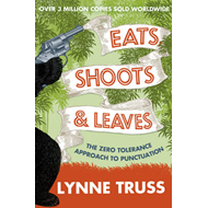 Eats, Shoots and Leaves (BOK)