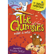 The Clumsies Make a Mess (BOK)
