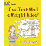 I've Just Had a Bright Idea! (BOK)