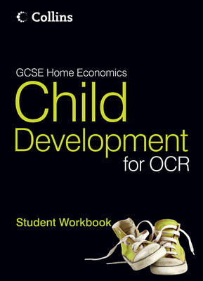 GCSE Child Development for OCR: Student Workbook (BOK)