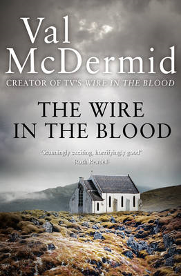 Wire in the Blood (BOK)