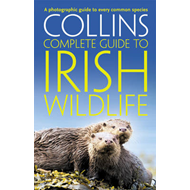 Collins Complete Irish Wildlife (BOK)