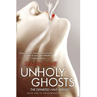 Unholy Ghosts (BOK)