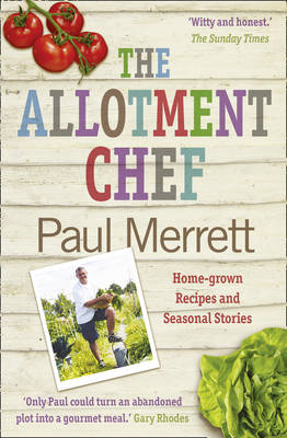 The Allotment Chef: Home-grown Recipes and Seasonal Stories (BOK)